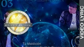 03 - Tu Maldición -  J Alvarez Ft. Carlitos Rossy  | Global Service