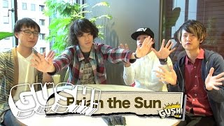 【GUSH!】 #82 Brian the Sun インタビュー <by SPACE SHOWER MUSIC>