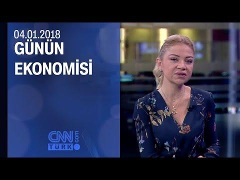Günün Ekonomisi 04.01.2018 Perşembe