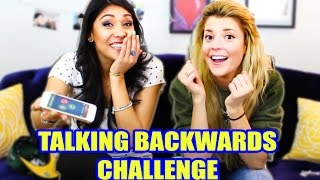TALKING BACKWARDS CHALLENGE - w/ Grace Helbig