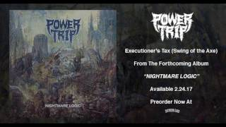POWER TRIP - Executioner's Tax (Swing of the Axe) (audio)