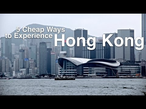 5 Cheap Ways to Experience Hong Kong
