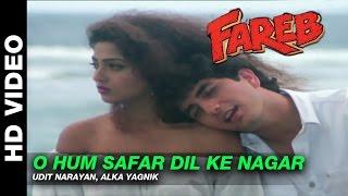 O Hum Safar Dil Ke Nagar - Fareb   Udit Narayan & Alka Yagnik   Faraaz Khan & Suman Ranganathan