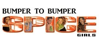 Watch Spice Girls Bumper To Bumper video