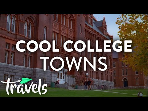 Top 10 Cool College Towns Worth A Road Trip | MojoTravels