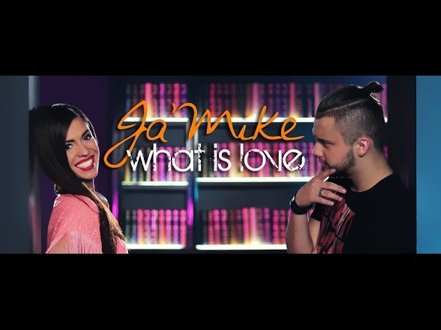 Ja' Mike - What is love ( Official Video )