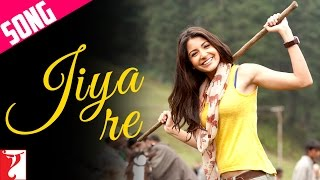 Soundtrack - Jiya Re - Song - Jab Tak Hai Jaan