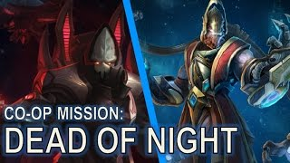 Starcraft II Co-Op Mission: Dead of Night [New Map!]