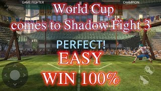 """How to Easily Win 100% Event Shadow Fight 3! """"Ball Game"""" Event √"""
