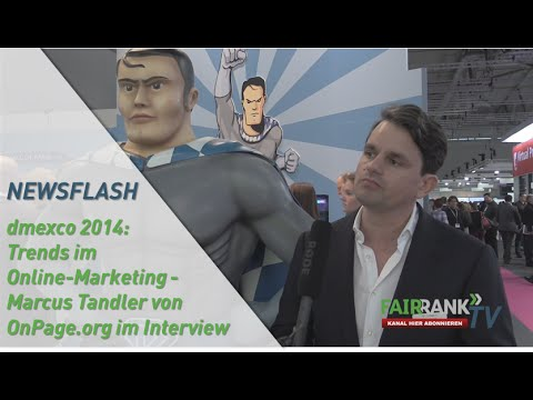 dmexco 2014: Trends im Online Marketing - Marcus Tandler von OnPage.org im Interview