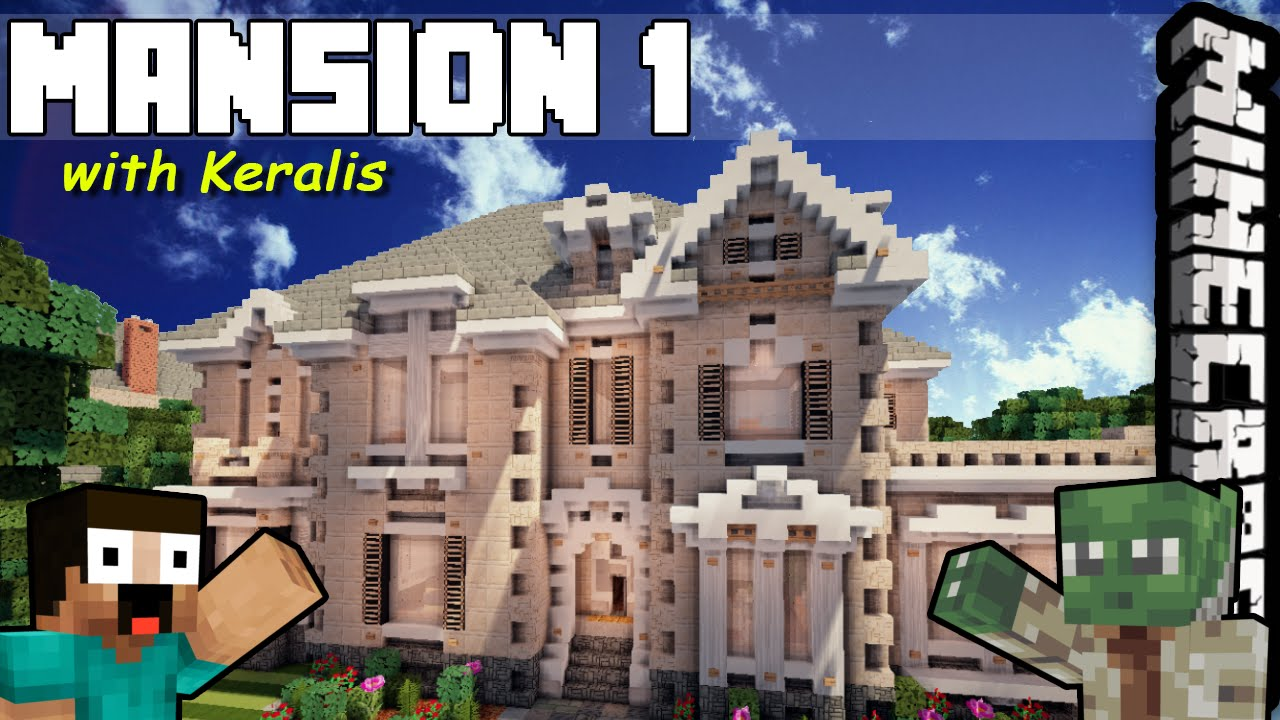 keralis how to build a mansion