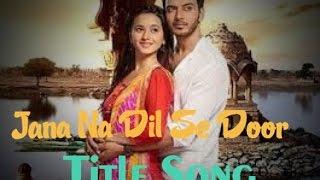 ❤️️ Jana Na Dil Se Door {NEW SONG} - ARMAAN MALIK and PALAK MUCCHAL ❤️