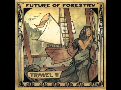 Future Of Forestry - Someday