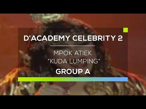 Mpok Atiek - Kuda Lumping (D'Academy Celebrity 2)