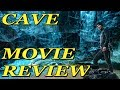 CAVE (2016) MOVIE REVIEW | WORST MOVIE ENDING EVER!!!
