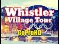 Whistler Village Tour New GoPro HD Christmas Winter Snow Walkthrough Blackcomb mp3
