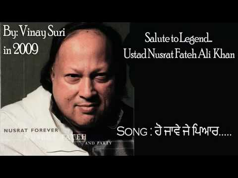 Ho Jave Je Pyar By Nusrat Fateh Ali video