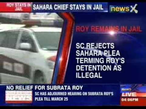 Subrata Roy to remain in jail, Supreme Court rejects bail plea