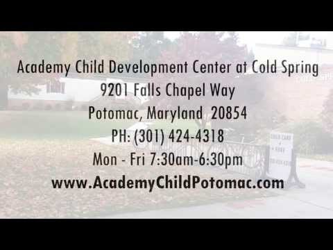 Academy Child Development Center at Cold Spring | 301-424-4318 | Potomac Childcare For Your Child - 08/06/2013