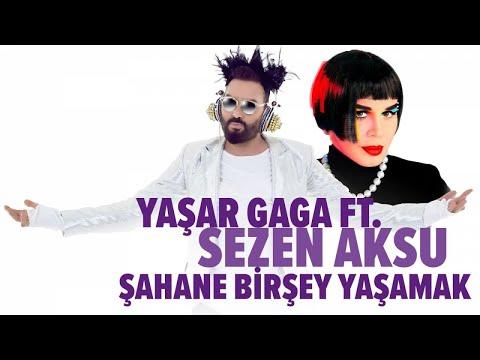 Yaşar Gaga Ft. Sezen Aksu - Şahane Bir Şey Yaşamak - ( Official Audio )