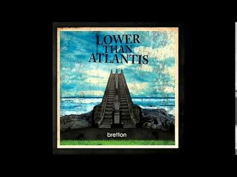 Lower Than Atlantis - The Juggernaut