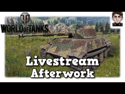 World of Tanks - Livestream Aufzeichnung Afterwork [deutsch]