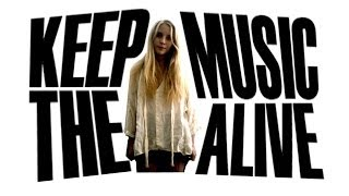 KEEP THE MUSIC ALIVE