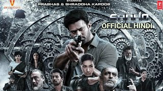 Saaho Movie, Prabhas,Shradhdha Kapoor, Niel Nitin Mukesh, Sujeeth, Saaho Hindi Trailer date,