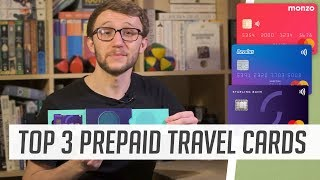 TOP 3 PREPAID TRAVEL CARDS COMPARED