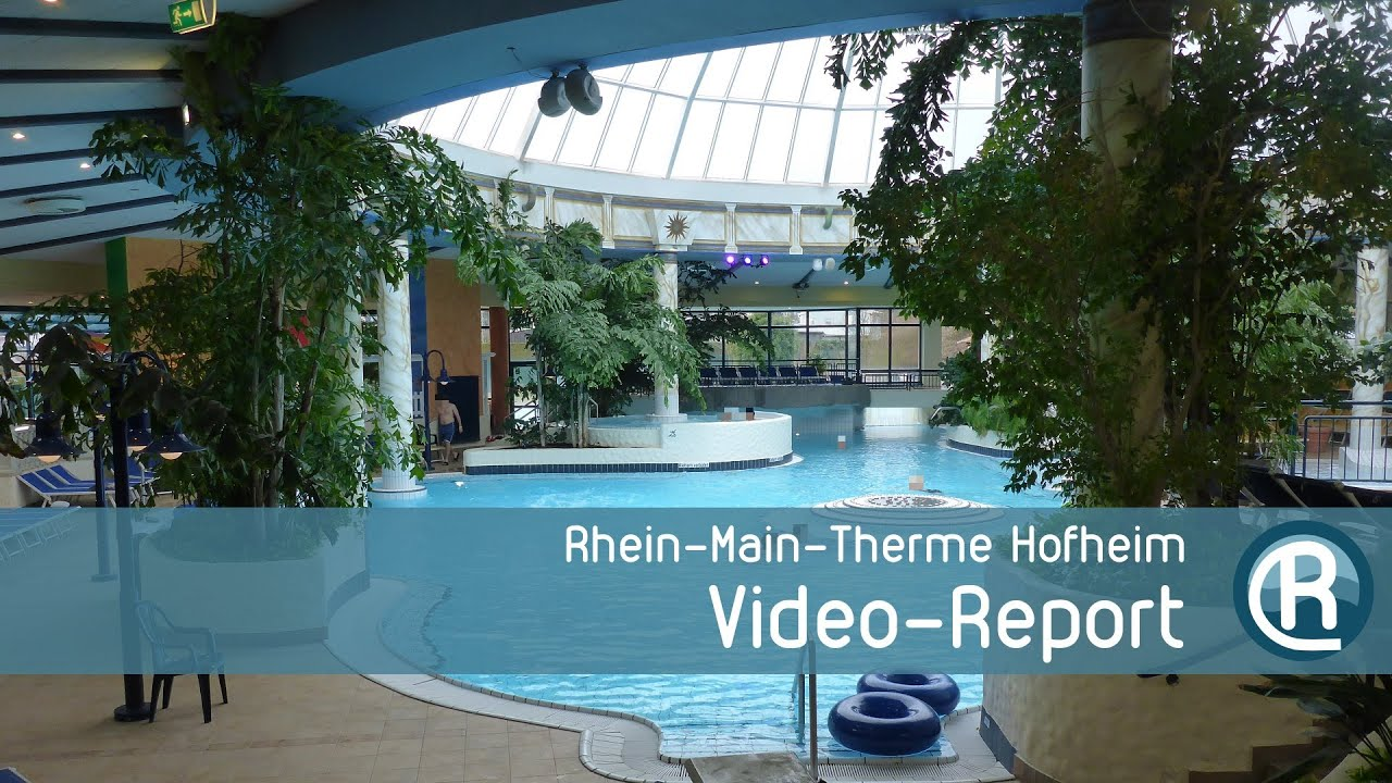 rhein main therme hofheim video report youtube. Black Bedroom Furniture Sets. Home Design Ideas
