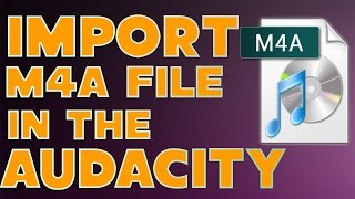 how to import m4a audio file in audacity tutorial easy steps