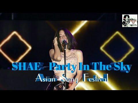 download lagu Shae - Party In The Sky Redup di Negeri Sendiri Viral di Asian Song Festival 2017 Keren Banget gratis