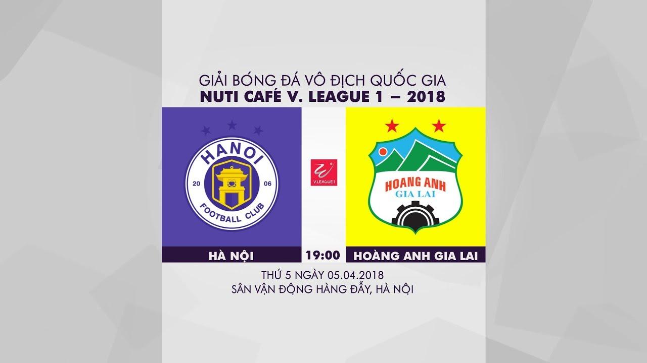 Trực tiếp Hà Nội vs HAGL
