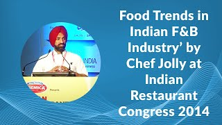 Food Trends in Indian F B Industry by