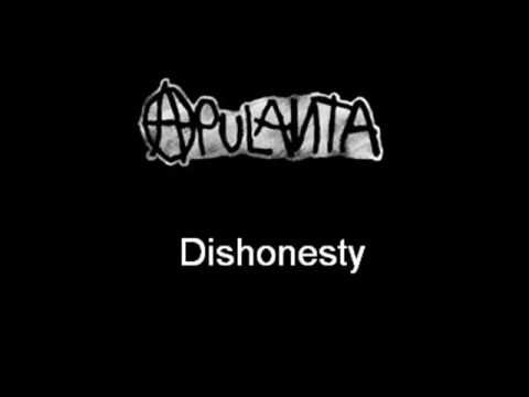 Apulanta - Dishonesty