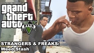 Grand Theft Auto V (GTA 5) [Strangers & Freaks] Weed Stash