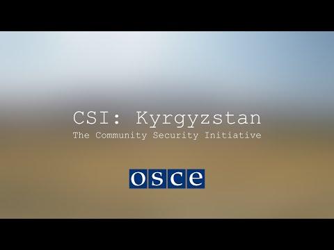CSI: Kyrgyzstan - The Community Security Initiative
