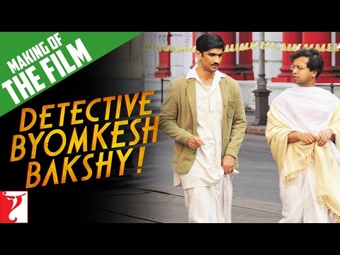 Making Of The Film - Detective Byomkesh Bakshy