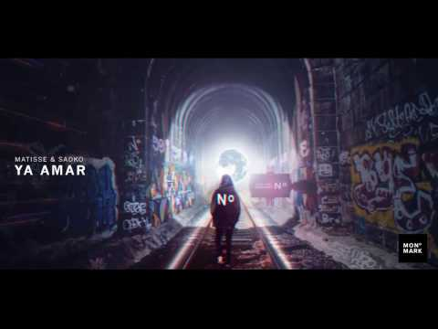 Matisse & Sadko - Ya Amar [OUT NOW]