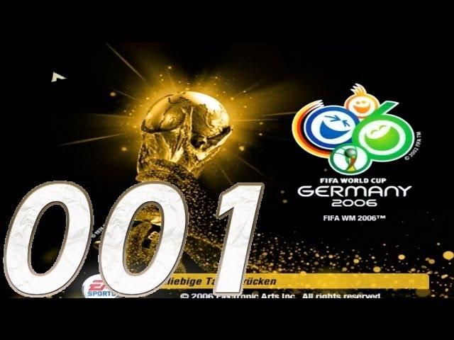 Lets Play Fifa Fußball WM 2006 #01 Ein geiler Start