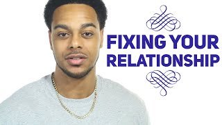 3 ways to fix your relationship | Does he love you enough ?