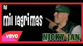 Nicky Jam - Mil Lagrimas video 2015