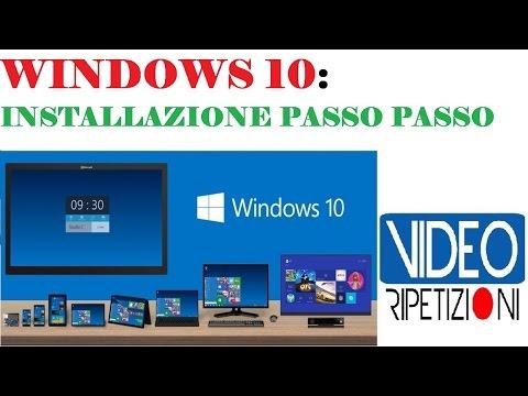 WINDOWS 10 INSTALLAZIONE PASSO PASSO E PANORAMICA IN ITALIANO VIDEORIPETIZIONI (NO WINDOWS 9)