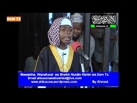 Mawaidha. Prt. 2 By Wanafunzi wa Sheikh Nurdin Kishki Wa Dsm Tanzania.avi