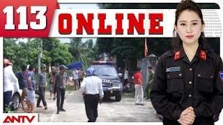 Bản tin 113 Online mới nhất   Tin tức   Tin tức mới nhất   ANTV