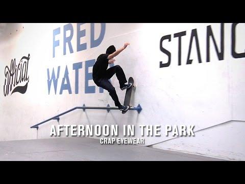 Afternoon in the Park: Crap Eyewear | TransWorld SKATEboarding