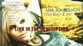 download lagu Ana Johnsson - The Way I Am Full Album gratis