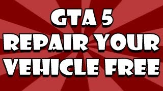 GTA 5 Glitch: Fix Your Vehicle For FREE Anytime (Grand Theft Auto 5 Glitches, Secrets, Tricks)