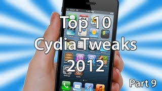 Top 10 Best Cydia Tweaks 2012/2013 - Part 9
