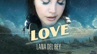 Lana Del Rey - Love (Instrumental)